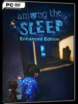 Among the Sleep Enhanced Edition PC
