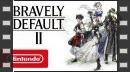 vídeos de Bravely Default II