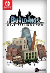 Buildings Have Feelings Too! SWITCH