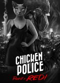Chicken Police: Paint it RED! portada