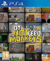 Do Not Feed The Monkeys PS4