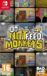Do Not Feed The Monkeys SWITCH
