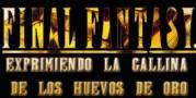 Final Fantasy - Exprimiendo la gallina de los huevos de oro