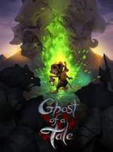 Ghost of a Tale XONE