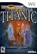 Hidden Mysteries : Titanic - Secrets of the Fateful Voyage WII