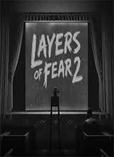 Layers of Fear 2 ONE
