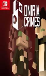 ONIRIA CRIMES SWITCH