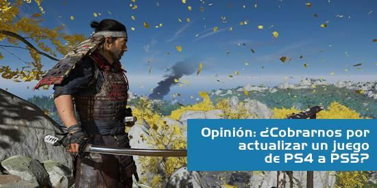 Opinión: ¿Es lícito cobrarnos por una actualización de PS4 a PS5?