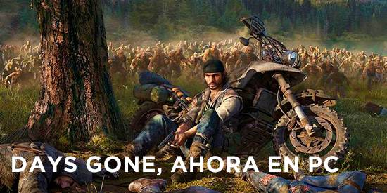 Noticia Days Gone PC, PS4, PS5