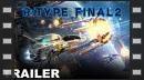 vídeos de R-Type Final 2