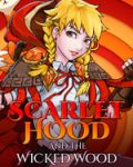 Scarlet Hood and the Wicked Wood portada