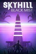 SKYHILL: Black Mist portada