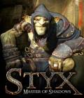 Styx: Master of Shadows PC